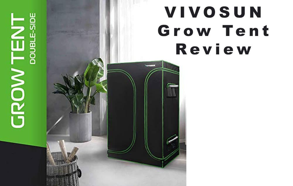 VIVOSUN-Grow-Tent-Review